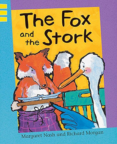 9780749657376: The Fox and the Stork (Reading Corner)