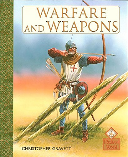9780749657512: Warfare and Weapons (Medieval World)