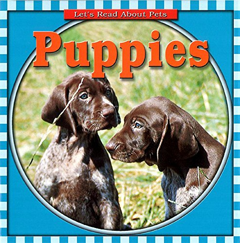 9780749657611: Puppies (Let's Read About Pets)