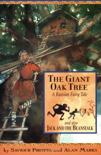 9780749657925: The Giant Oak Tree and Also Jack and the Bean Stalk (Once Upon a World)