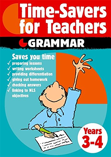 9780749657994: Time-savers for Teachers: Years 3-4: Grammar, Years 3-4