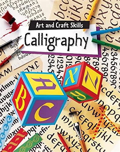 9780749658892: Calligraphy: Art & Craft Skills