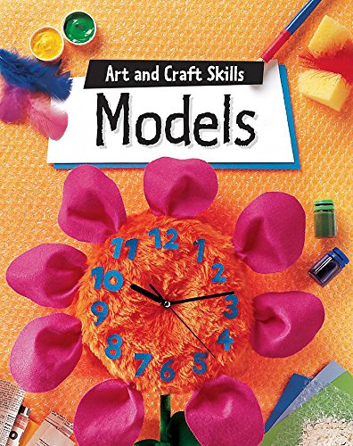 9780749658908: Models (Art & Craft Skills)