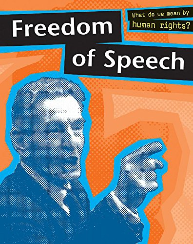 9780749659004: Freedom Of Speech (Human Rights)