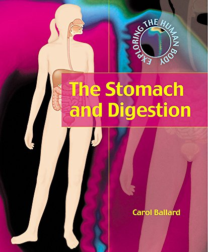 9780749659677: The Stomach and Digestion (Exploring the Human Body)