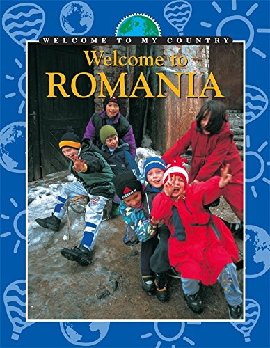 9780749660130: Welcome to Romania (Welcome to My Country)