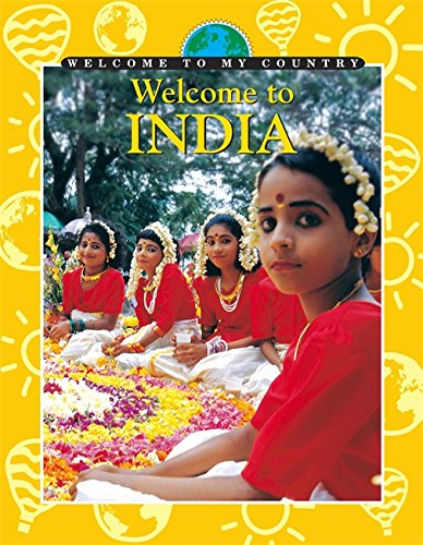 9780749660154: Welcome to India (Welcome to My Country)