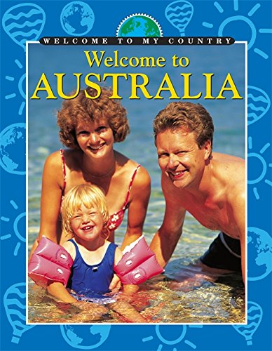 9780749660178: Welcome to Australia (Welcome to My Country)
