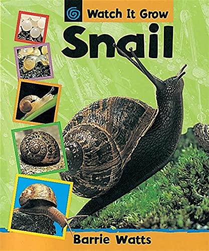 9780749661212: Watch It Grow: Snail