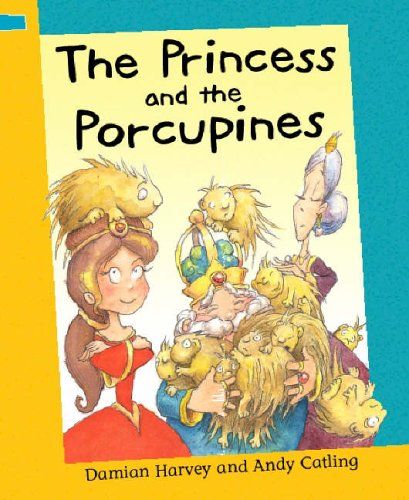 9780749661380: The Princess and The Porcupines (Reading Corner)