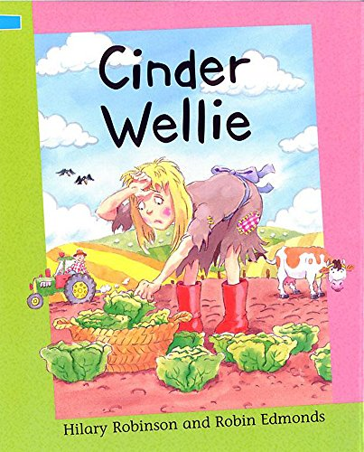 9780749661434: Cinder Wellie (Reading Corner)