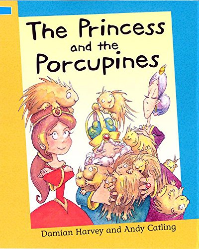 9780749661441: The Princess and The Porcupines (Reading Corner)
