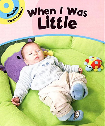 When I Was Little (Reading Roundabout) (9780749661748) by Paul Humphrey