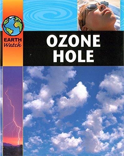 9780749662110: Earth Watch: Ozone Hole
