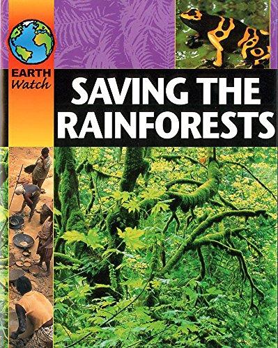 9780749662127: Saving the Rainforest (Earth Watch)