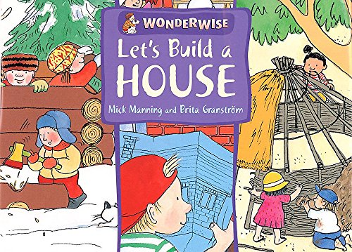 9780749662240: Wonderwise: Let's Build A House: A book about buildings and materials