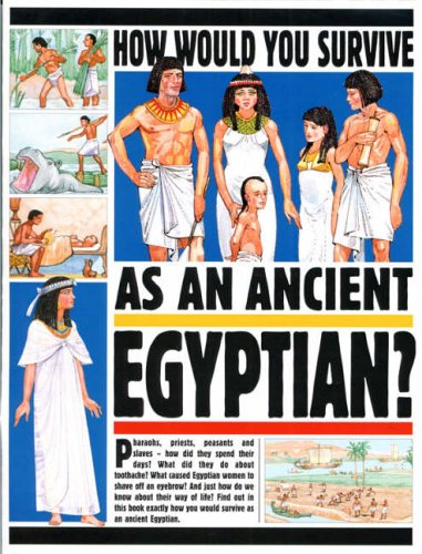 9780749662264: Egyptian (How Would You Survive)