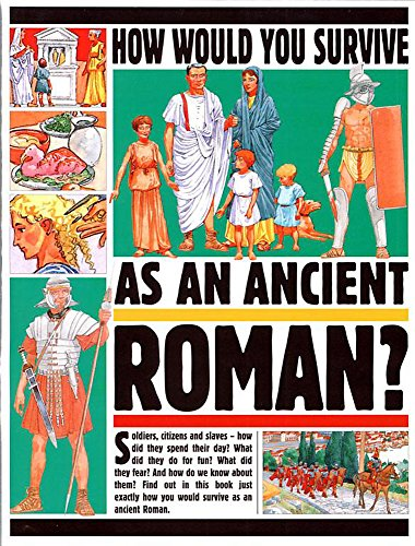 9780749662288: Roman (How Would You Survive)