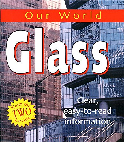9780749662608: Our World: Glass