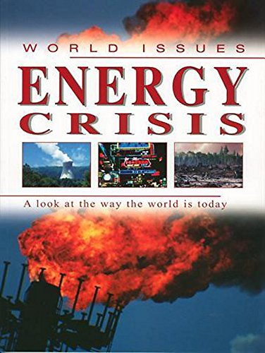 9780749662653: Energy Crisis (World Issues)