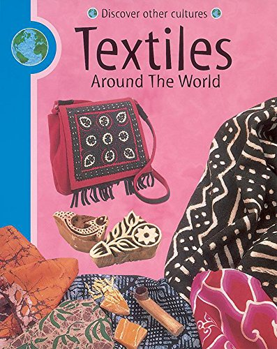 9780749663261: Textiles (Discover Other Cultures)