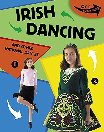 9780749663490: Irish Dancing and Other National Dances (Get Dancing)