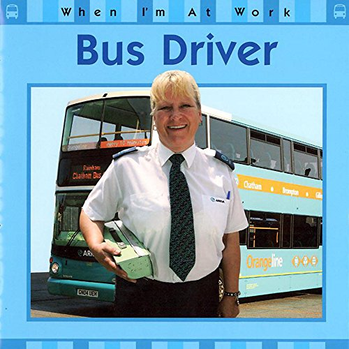 9780749663896: When I'm At Work: Bus Driver