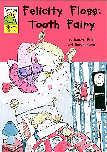 9780749665906: Felicity Floss Tooth Fairy (Leapfrog Rhyme Time)