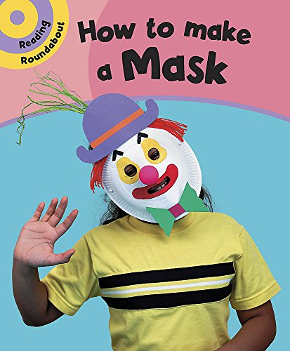 How to Make a Mask (Reading Roundabout) (0749666099) by Paul Humphrey
