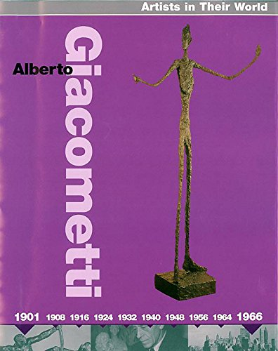 9780749666231: Giacometti (Artists in Their World)