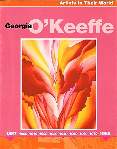 9780749666460: Artists in their World: Georgia O'Keefe