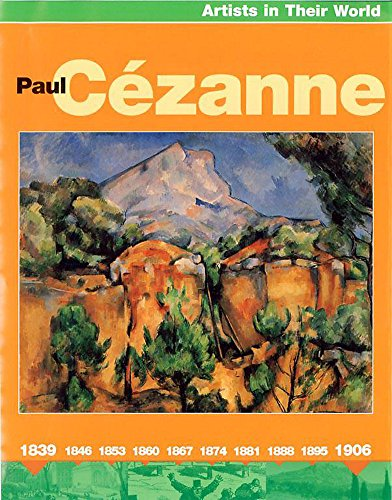 9780749666521: Paul Cezanne (Artists in Their World)