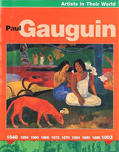 9780749666538: Paul Gaugin (Artists in Their World)