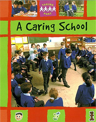 9780749666590: A Caring School (Taking Part)