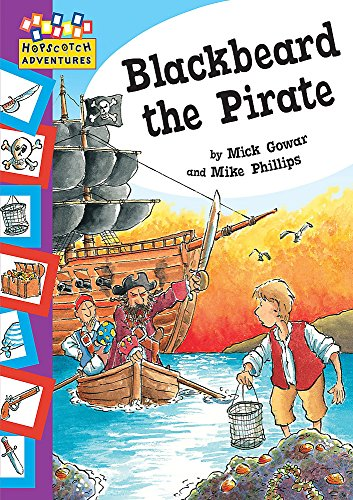 Blackbeard the Pirate (Hopscotch Adventures): Mick Gowar
