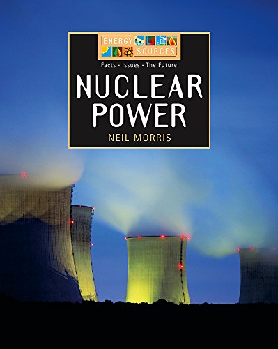 9780749667375: Nuclear Power (Energy Sources)