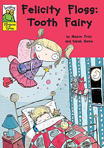 9780749668075: Felicity Floss, Tooth Fairy (Leapfrog Rhyme Time)