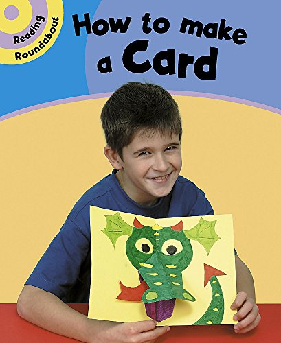 How to Make a Card (Reading Roundabout) (9780749668563) by Paul Humphrey
