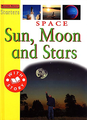 Space: Sun, Moon and Stars