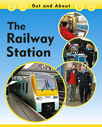 9780749669157: The Railway Station (Out & About)