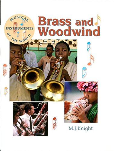 9780749669812: Brass and Woodwind (Musical Instruments of the World)