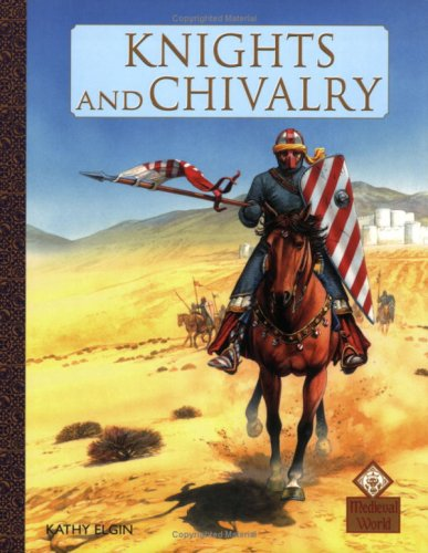 9780749669928: Knights And Chivalry (Medieval World)
