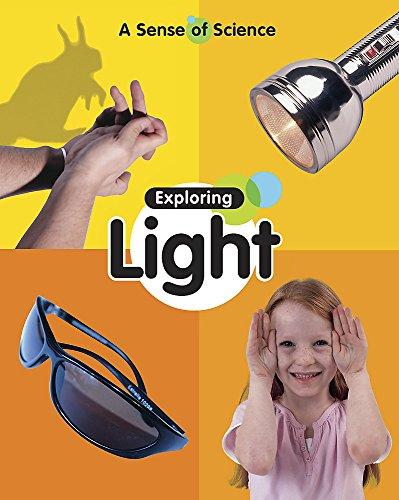 9780749670405: Exploring Light (A Sense of Science)