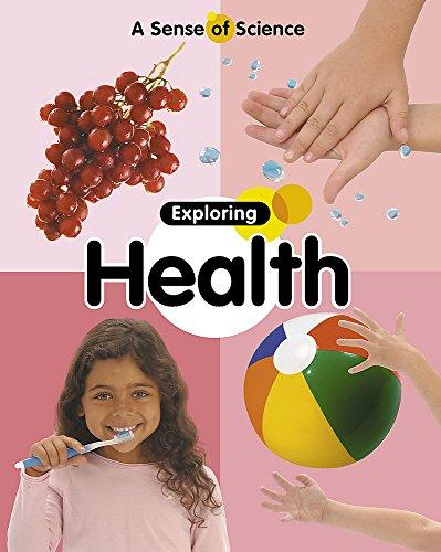 9780749670443: Exploring Health (A Sense of Science)