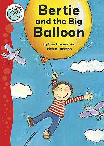 9780749671617: Bertie and the Big Balloon (Tadpoles)