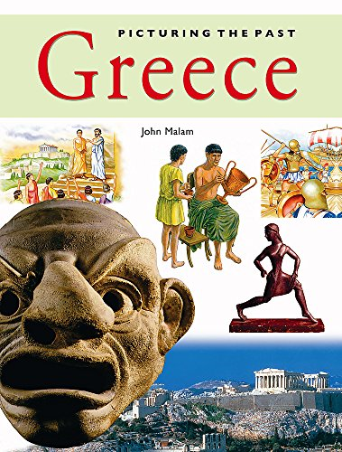 9780749672508: Greece (Picturing The Past)