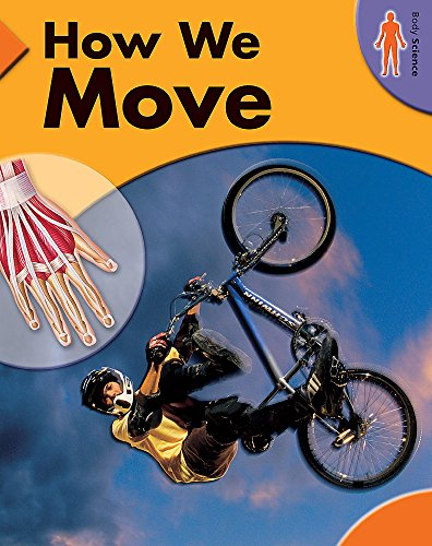 9780749672553: How We Move (Body Science)