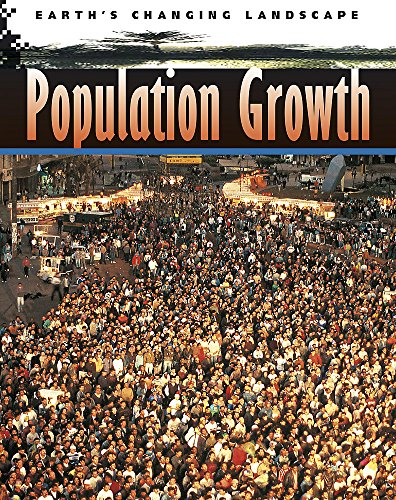 9780749672645: Population Growth (Earth's Changing Landscape)