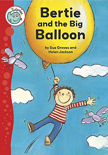 9780749673055: Bertie and the Big Balloon (Tadpoles)