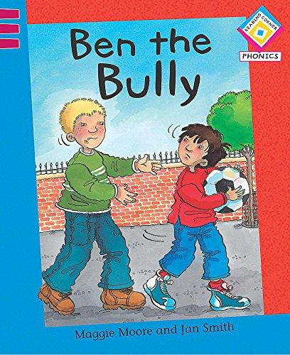 9780749673222: Reading Corner Phonics: Ben the Bully
